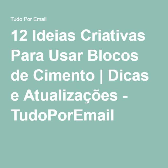 12 Ideias Criativas Para Usar Blocos de Cimento | Dicas e Atualizações - TudoPorEmail