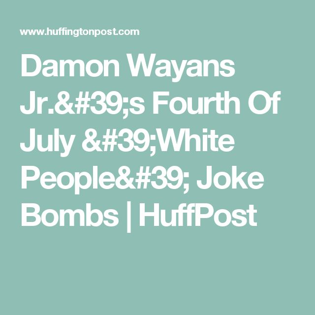 Damon Wayans Jr.'s Fourth Of July 'White People' Joke Bombs | HuffPost