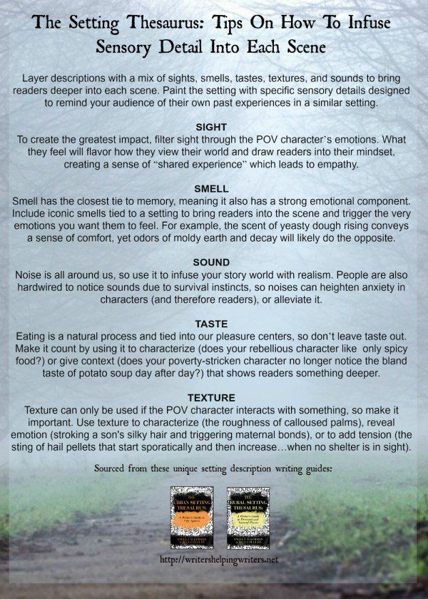 The Setting Thesaurus: Tips on How to Infuse Sensory Detail Into Each Scene / Check out more setting tips at http://writershelpingwriters.net/