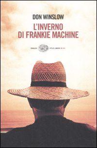 L'inverno di Frankie Machine - Don Winslow - 315 recensioni su Anobii