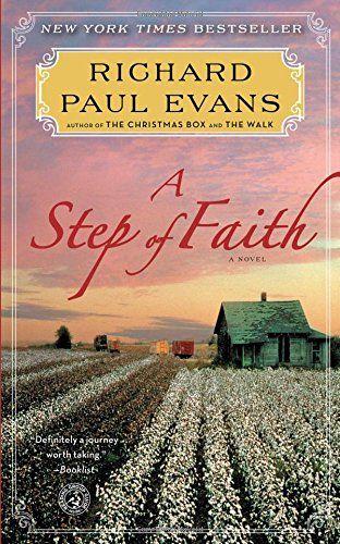 A Step of Faith: A Novel (4) (The Walk Series) | Steps of faith, Richard paul evans, Books