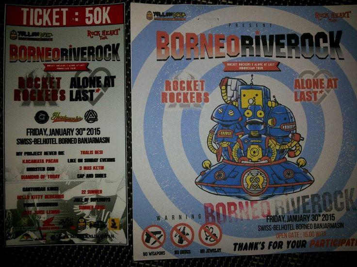 Untuk informasi tiket BORNEO RIVER ROCK tersedia di Swiss-Belhotel Banjarmasin dengan harga Rp.35.000 net yang akan di jual di hari H dengan harga Rp.50.000 cepat borong sebelum habis