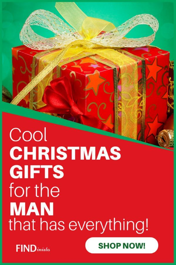 What To Get The Man Who Has Everything For Christmas 2020 In 2020 Christmas Gifts For Husband Best Christmas Gifts Unique Christmas Gifts