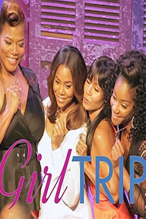 Girls Trip (2017) Full Movie Streaming HD