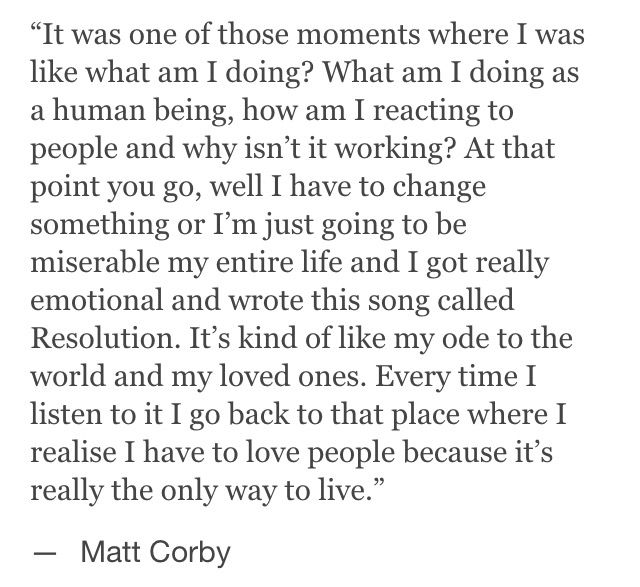 Matt Corby - admirable way of reacting to the cynicism life throws at you.