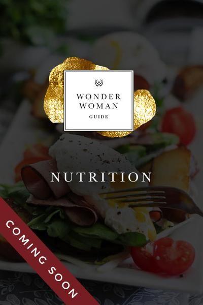 Wonder Woman Nutrition Guide