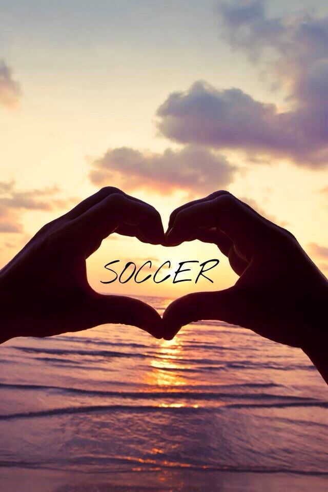 Soccer has been the biggest part of my life. I wouldn't be who I am without the beautiful game.