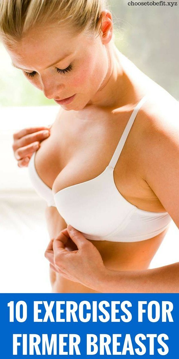 10 best exercises for firmer breasts.