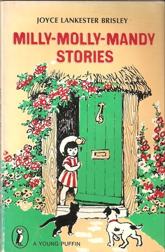 Milly-Molly-Mandy Stories - loved these books when I was a kid.  Can't wait for my girls to read them too.
