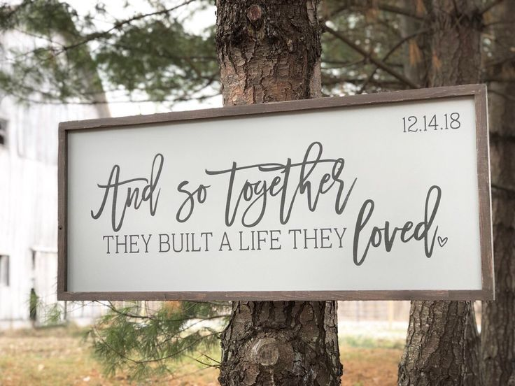 Download And so together they built a life they loved sign above ...