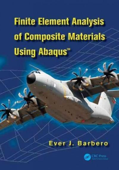 Finite Element Analysis of Composite Materials With Abaqus™