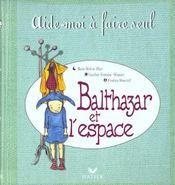 Livre - Balthazar et l'espace - Marie-Hélène Place