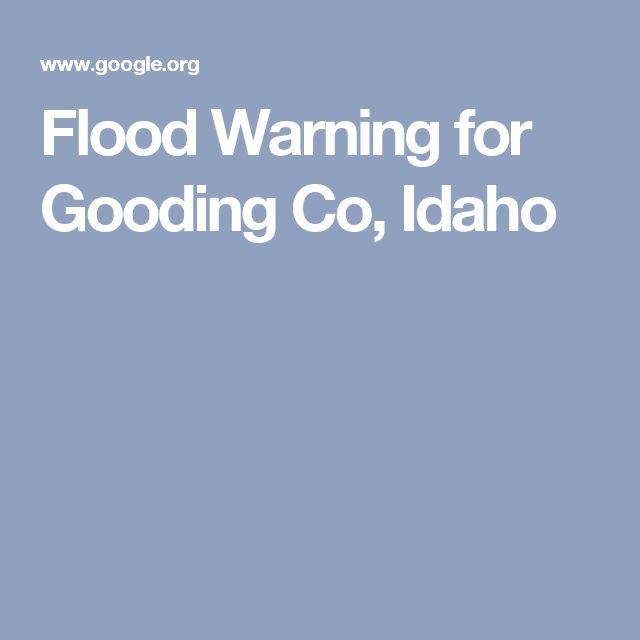 Flood Warning for Gooding Co, Idaho