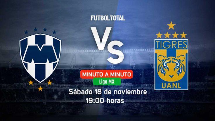 Monterrey vs Tigres | Liga MX 2017 | EN VIVO Minuto a minuto - Futbol Total