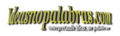 Ideasnopalabras: Traduciendo e interpretando ideas, no palabras del significado de canciones