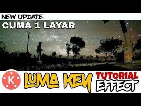 Tutorial Cara Edit Video Luma Key 1 Layar Di Kinemaster Youtube