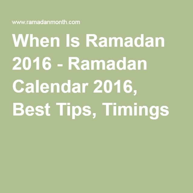 When Is Ramadan 2016 - Ramadan Calendar 2016, Best Tips, Timings