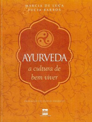 AYURVEDA - CULTURA DO BEM VIVER