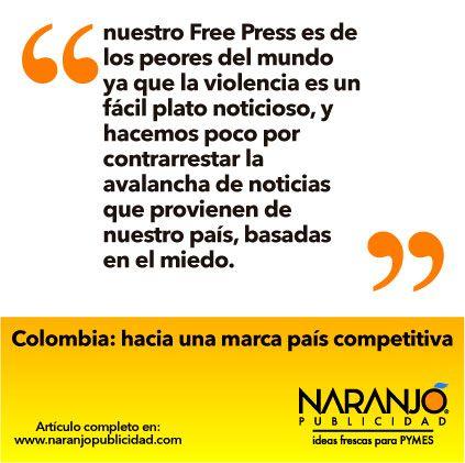 Lea el artículo completo en http://naranjopublicidad.com/colombia-hacia-una-marca-pais-competitiva