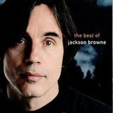 The Next Voice You Hear: The Best of Jackson Browne [CD], CD 62111