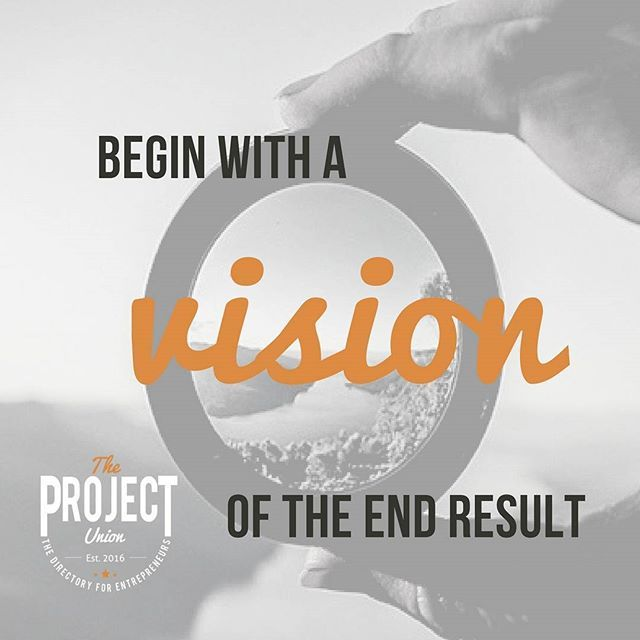 Always have the end goal in sight! #theprojectunion