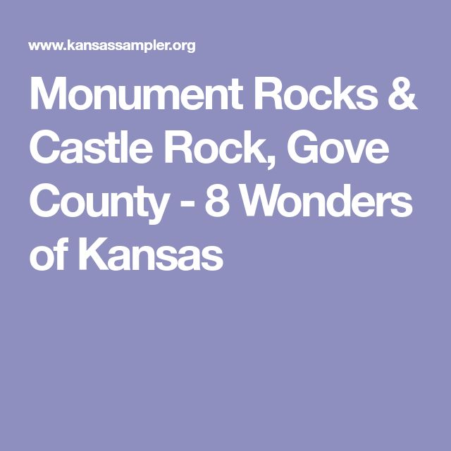 Monument Rocks & Castle Rock, Gove County - 8 Wonders of Kansas