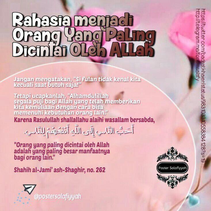 Rahasia Agar Menjadi Orang Yang Paling Dicintai Oleh Allah Self Reminder Islamic Quotes Allah