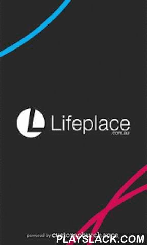 Lifeplace  Android App - playslack.com ,  The Lifeplace Church app makes podcasting, journaling, reading and listing to the Word of God a breeze . SPECIAL FEATURES: * Podcast: Listen to the latest sermon or lookup a previous one in the podcast library. * Digital Bible: Enter in the passage you want or use quick keys to go directly to the passage you desire to read. * Free Audio Bible: Click listen and you are instantly listening to the daily devotional plan. You can also look up any passage…