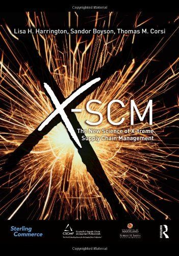 X-SCM: The New Science of X-treme Supply Chain Management by Lisa H Harrington. Save 10 Off!. $68.20. Publication: September 23, 2010. Author: Lisa H Harrington. Publisher: Routledge (September 23, 2010)