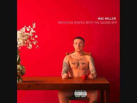 Mac Miller - Watching Movies With The Sound Off Full Album + Download - YouTube