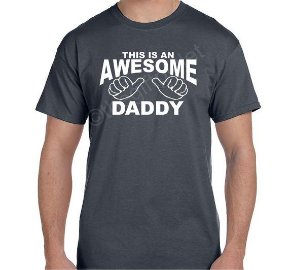 AWESOME DADDY Shirt  tshirt This Daddy is Awesome by TheGiftPiglet