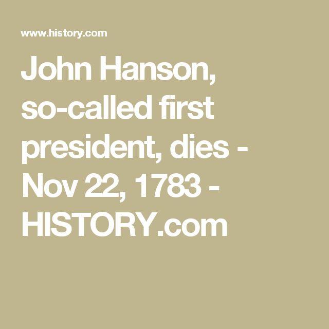 John Hanson, so-called first president, dies - Nov 22, 1783 - HISTORY.com