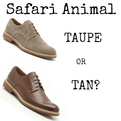 TAUPE or TAN? Which would you choose?