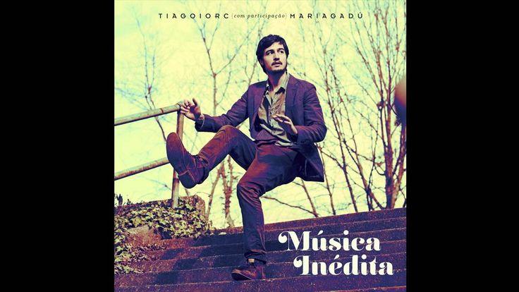 Tiago Iorc (Part. Maria Gadú) Música Inédita