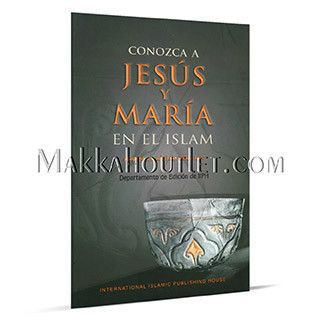 Conozca a Jesus y Maria en el Islam (The Place of Jesus and Mary in Islam) (Spanish Edition) (Paperback)