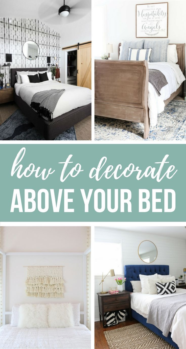 Decorating That Big Blank Wall Behind Your Bed Can Be A Daunting Task Here S 16 Designer Worthy Id Bedroom Wall Decor Above Bed Above Bed Decor Decor Over Bed
