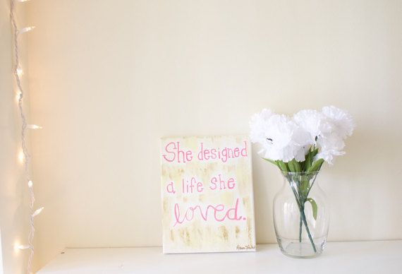 8x10 She Designed a Life She Loved Quote Canvas by JustBeccauseCo