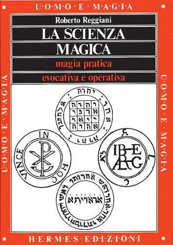 Prezzi e Sconti: La la scienza magica. magia pratica evocativa New  ad Euro 14.50 in #Hermes edizioni #Libri