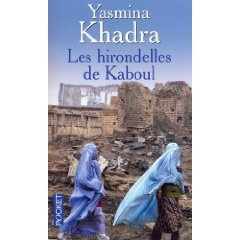 Les hirondelles de Kaboul - Yasmina Khadra