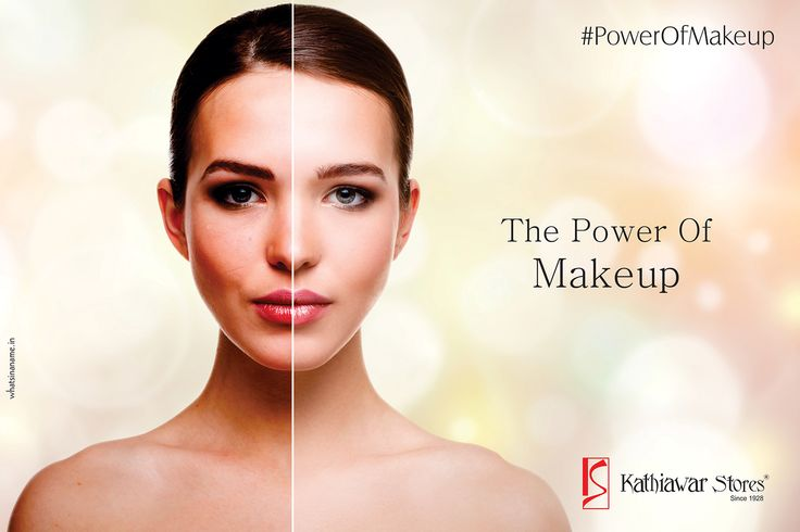 #PowerOfMakeup Makeup has the power to make it or ruin it for you. Here's how! #Kathiawarstores #Makeupessentials #hyderabad