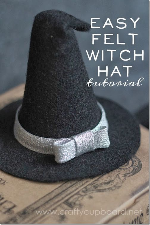 Easy Felt Witch Hat by the Crafty Cupboard - This tutorial uses a plastic cone underneath but you could also probably use heavy weight interfacing.