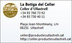 Contacte La Botiga del Celler - Celler d'Ullastrell