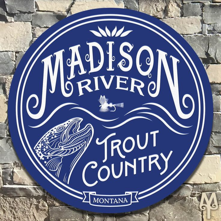 Madison River Sign