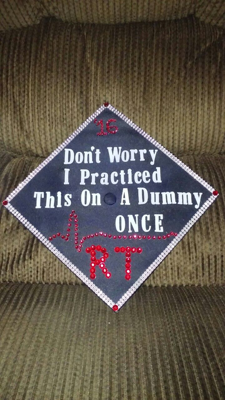 Respiratory therapy school graduation cap 2016...just finished decorating this and i think it turned out awesome ❤❤❤