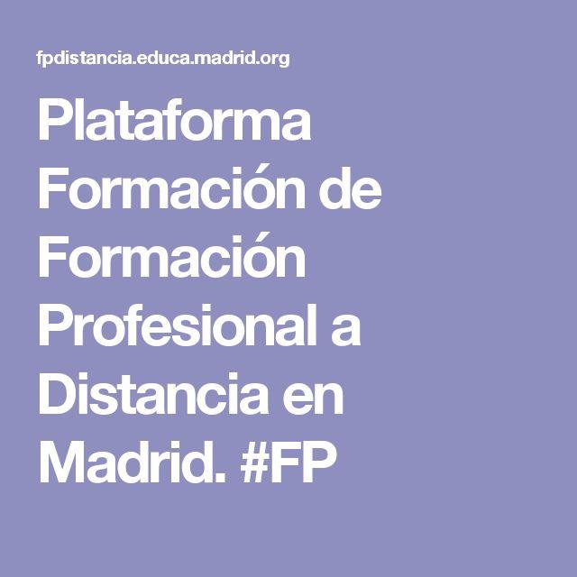 Plataforma Formación de Formación Profesional a Distancia en Madrid. #FP