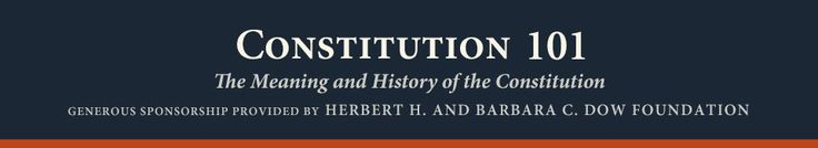Hillsdale College offers some FREE Online College Lectures and Courses on Law - Constitution 101: The Meaning and History of the Constitution