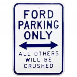 FORD PARKING ONLY STEEL SIGN - WHITE