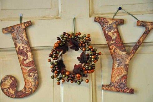 JOYChristmas Crafts, Doors Decor, Fall Crafts, Joy Letters, Autumn Joy, Homemade Christmas Decor, Autumn Seasons, Autumn Doors, Autumn Decor