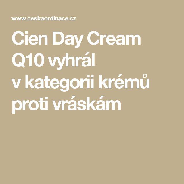 Cien Day Cream Q10vyhrál vkategorii krémů proti vráskám