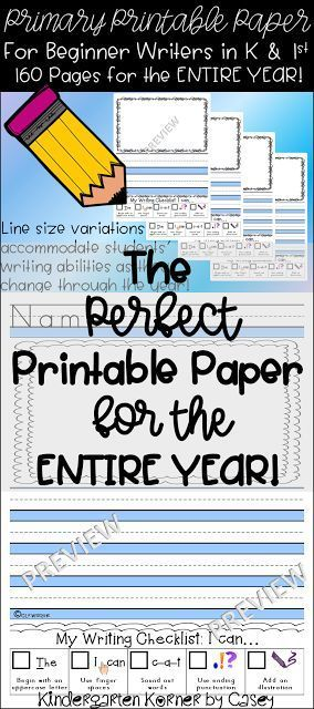 Kindergarten Korner by Casey: The Perfect Primary Printable Paper for the ENTIRE YEAR 160 Pages of Primary Lined Writing Paper designed to meet the changing needs of your students' writing abilities as they change throughout the year!  Printable Writing Paper Kindergarten First Grade Journal Paper Top Middle Base Lines